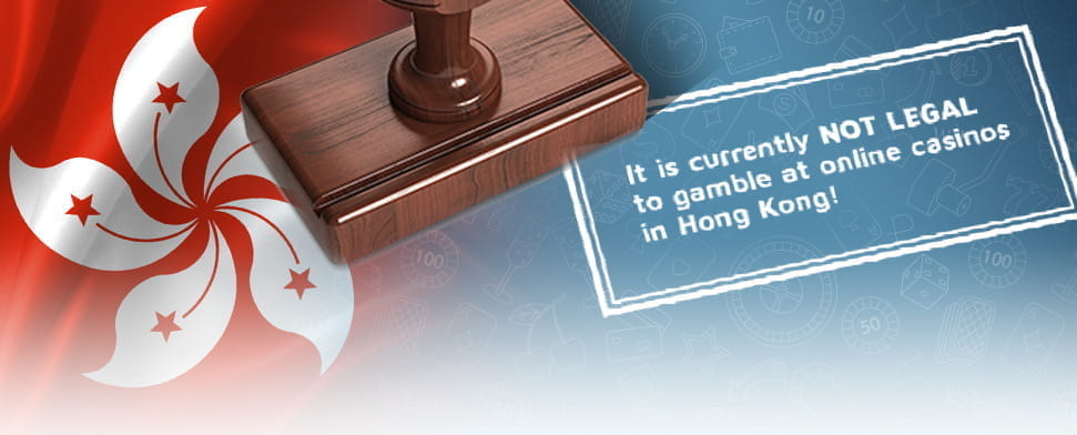 The flag of Hong Kong with text explaining gambling is illegal.