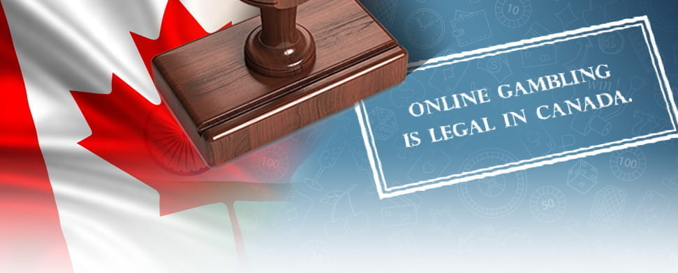 The Canadian flag and stamped words saying 'Online Gambling is Legal in Canada'.