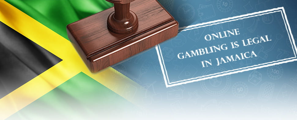 The Jamaica flag and a stamp saying online gambling is legal in Jamaica.