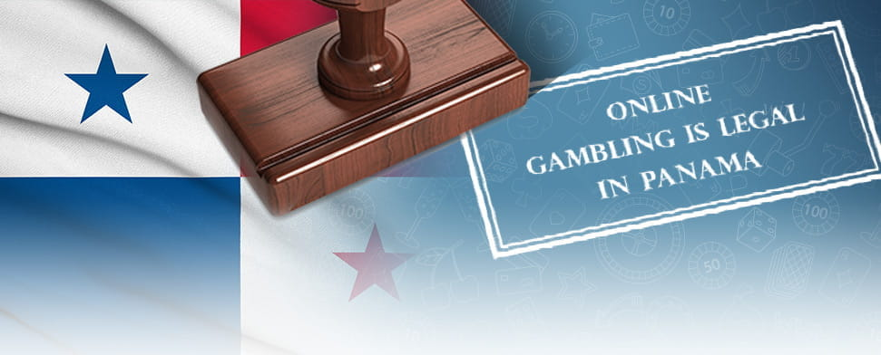 The Panama flag and a stamp saying online gambling is legal in Panama.