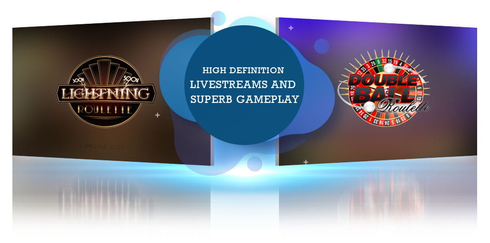 Two Evolution Gaming live roulette games side by side, with text reading 'High Definition Livestreams and Superb Gameplay'.