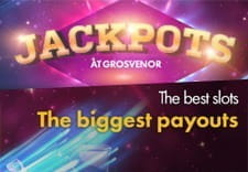 Jackpot offers at Grosvenor.