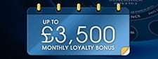 Up to £3,500 monthly loyalty bonus at William Hill casino