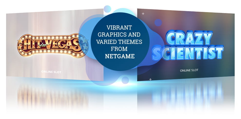 Hit in Vegas and Golden Skulls slot games from Netgame, with the words 'Vibrant graphics and varied themes from Netgame'.