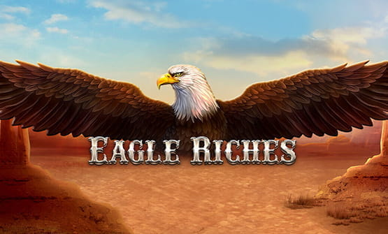 Eagle Riches online slot logo and opening screen.