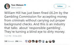 A tweet by Tom Watson criticising William Hill and the UK Gambling industry.