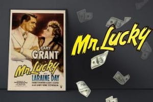 Movie poster for the film Mr Lucky.