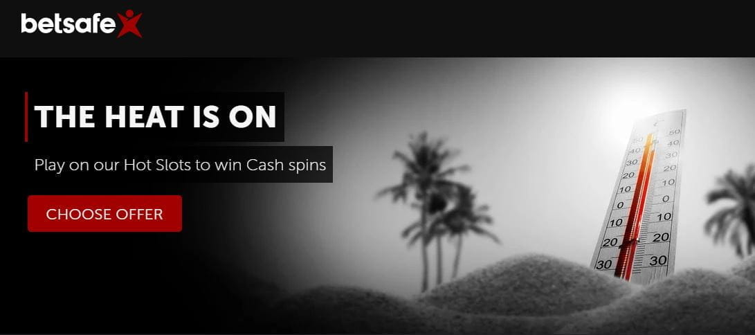 The Sizzling Slots offer from Betsafe.