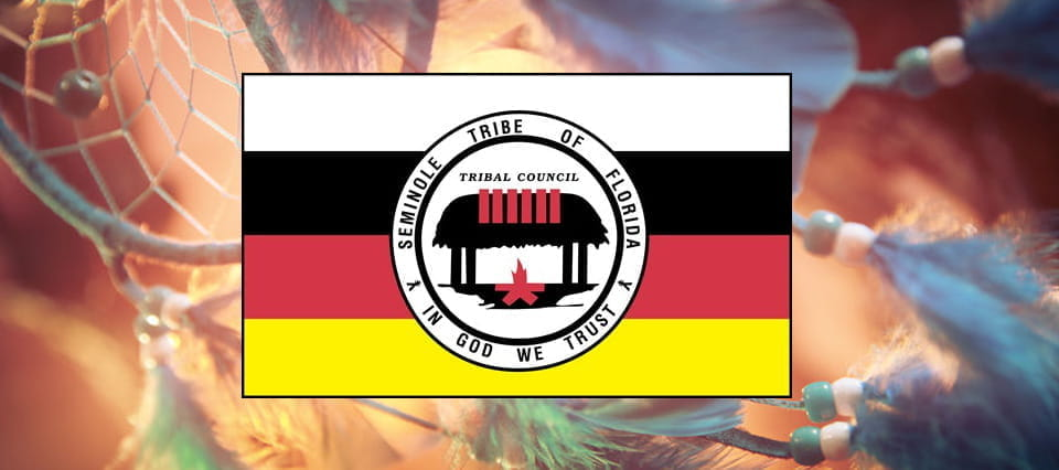 The Seminole Tribe flag.