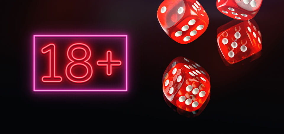 "Casino dice next to a neon sign that says ""18+""."